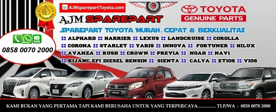 Sparepart Toyota Murah AJM Sparepart Toyota
